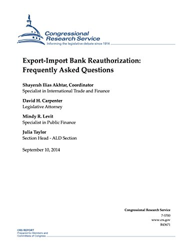 Export-Import Bank Reauthorization: Frequently Asked Questions (English Edition)