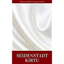 Seidenstadt Kiryu