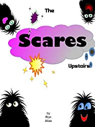 The Scares Upstairs