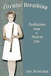 Circular Breathing, Meditations from a Musical Life by Ann McCutchan (2011-04-25)