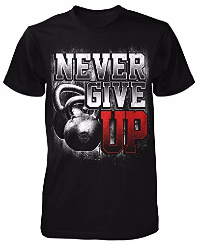 Never Give Up T-Shirt Training Gym Trainer Sport Kraftsport Gewichte Kampfsport (T-shirt Warrior Training)