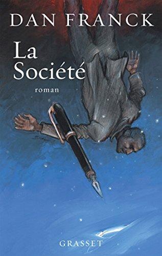 La Société | Franck, Dan. Auteur