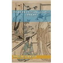 PRONOME PESSOAL DO CASO OBLÍQUO (Portuguese Edition)