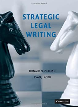 Strategic Legal Writing par [Zillman, Roth]