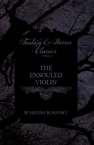 The Ensouled Violin (Fantasy and Horror Classics)