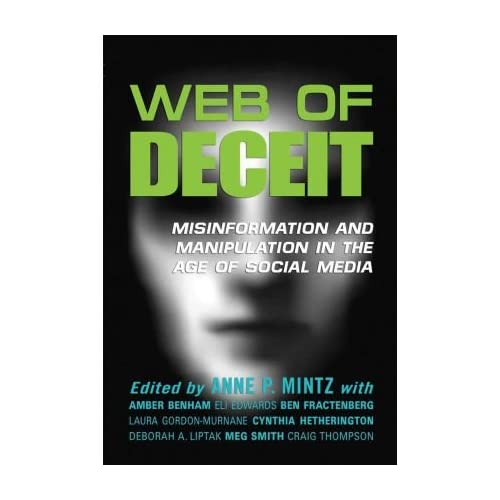 Web of Deceit: Misinformation and Manipulation in the Age of Social Media (Paperback) - Common