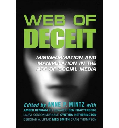 Web of Deceit: Misinformation and Manipu...