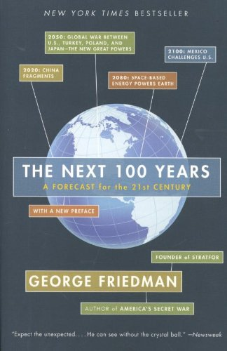 the-next-100-years-a-forecast-for-the-21st-century