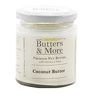 Butters & More Vegan Natural Coconut Butter (200G) Single Ingredient, Unsweetened Nut Butter. Keto & Diabetic Friendly.