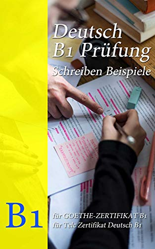 Deutsch B1 Prüfung Schreiben Beispiele Ebook Sascha Wolf Amazonde