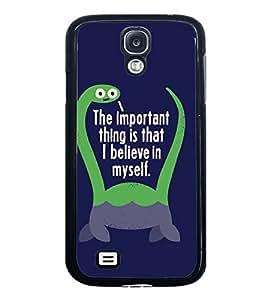 Fuson Designer Phone Back Case Cover Samsung Galaxy S4 I9500 :: Samsung I9500 Galaxy S4 :: Samsung I9505 Galaxy S4 :: Samsung Galaxy S4 Value Edition I9515 I9505G ( Motivation To Boost Confidence )