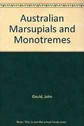 Australian Marsupials and Monotremes
