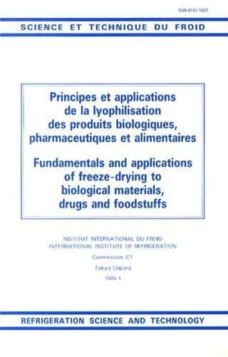 Principes et applications de la lyophilisation des produits biologiques, pharmaceutiques et alimentaires