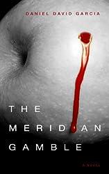 The Meridian Gamble