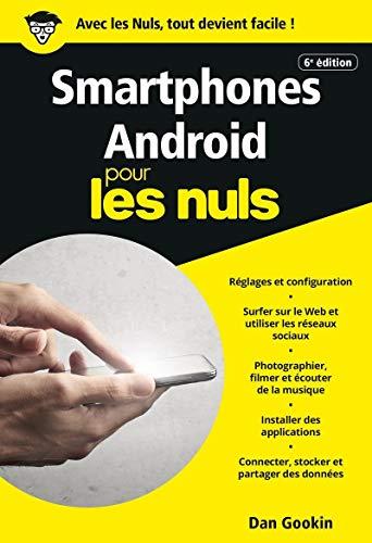 Smartphones Android pour les Nuls poche, 6e éd. par  Dan GOOKIN