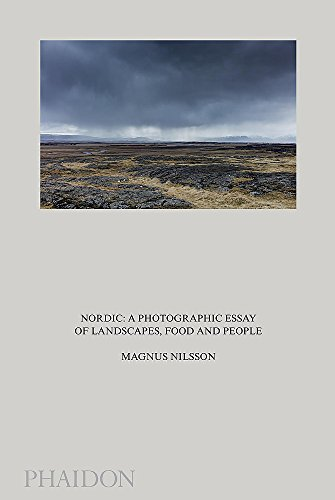 Nordic, A Photographic Essay Of Landscapes, Food And People (Fotografia)