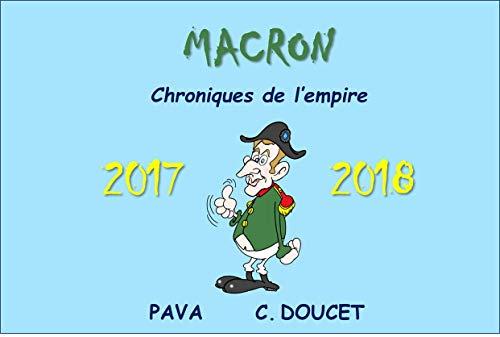 Couverture du livre MACRON Chroniques de l'Empire: 2017-2018