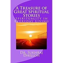 A Treasure of Great Spiritual Stories: Spirituality in Everyday Living (Spirituality Series)