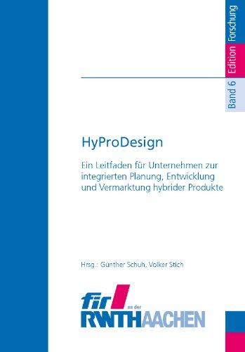 itfaden für Unternehmen zur integrierten Planung, Entwicklung und Vermarktung hybrider Produkte (Edition Forschung Band 6) ()