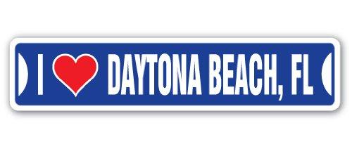 SignMission I Love Daytona Beach, Florida Straßenschild FL City State Uns Wand Road Décor Geschenk
