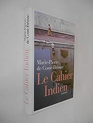 Le cahier indien / De Cossé-Brissac, Marie-Pierre / Réf35142