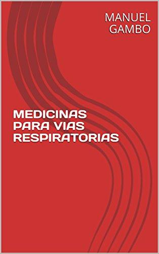 MEDICINAS PARA VIAS RESPIRATORIAS