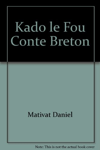 Kado le Fou. Conte Breton