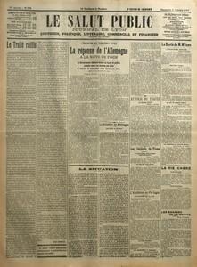 SALUT PUBLIC (LE) N? 278 du 05-10-1919 LE TRAITE RATIFIE PAR LOUIS MADELIN - L'EVACUATION DES TERRITOIRES RUSSES - LA REPONSE DE L'ALLEMAGNE A LA NOTE DE FOCH - LE GOUVERNEMENT ALLEMAND DECLARE SA BONNE FOI ENTIERE PROTESTE CONTRE LES MENACES DES ALLIES ET DEMANDE LA CONSTITUTION D'UNE COMMISSION MIXTE - LA SITUATION EN ALLEMAGNE - LA SITUATION - AUTOUR DU TRAITE - LES INCIDENTS DE FIUME - L'AGITATION AU PORTUGAL - LA SANTE DE M WILSON - LA VIE CHERE - LES RAVAGES DE LA GRIPP