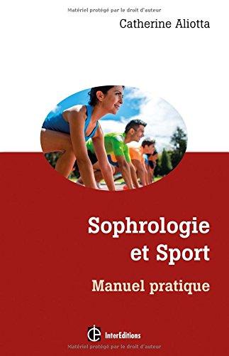 Sophrologie et Sport - Manuel pratique
