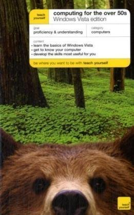 teach-yourself-computing-for-the-over-50s-windows-vista-edition-tyco-by-bob-reeves-2009-09-25