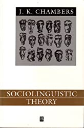 Sociolinguistic Theory (Language in Society) by J. K. Chambers (1995-02-27)
