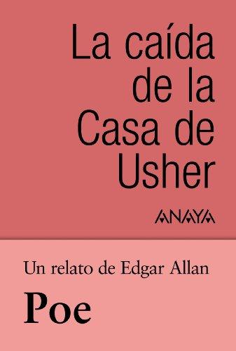 Un relato de Poe: La caída de la Casa de Usher (Clásicos - Tus Libros-Selección)