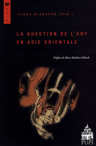 La question de l'art en  Asie Orientale
