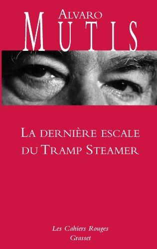 La dernière escale du Tramp Steamer