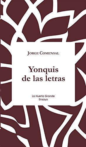 Yonquis de las letras (Ensayo nº 14) por Jorge Comensal