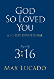 God So Loved You: A 40 Day Devotional