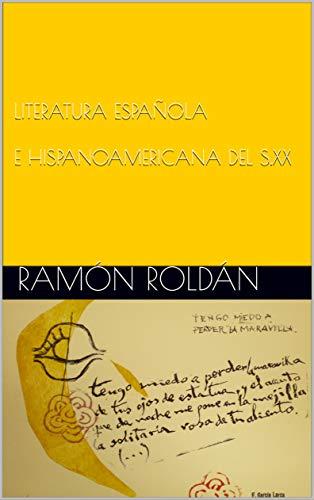 LITERATURA ESPAÑOLA E HISPANOAMERICANA DEL SIGLO XX eBook ...