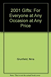 2001 Gifts: For Everyone at Any Occasion at Any Price