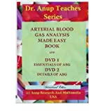 [(Essentials of ABG: Arterial Blood Gas Analysis Made Easy)] [Author: Dr. A. B. Anup] published on (December, 2011)