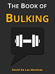 The Book of Bulking: Workouts, Groceries, and Meals for Building Muscle