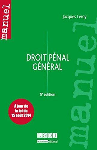 Droit pénal général 5ème Ed. par Jacques Leroy