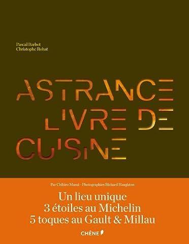 Pascal Barbot - Astrance : 2 volumes : livre de