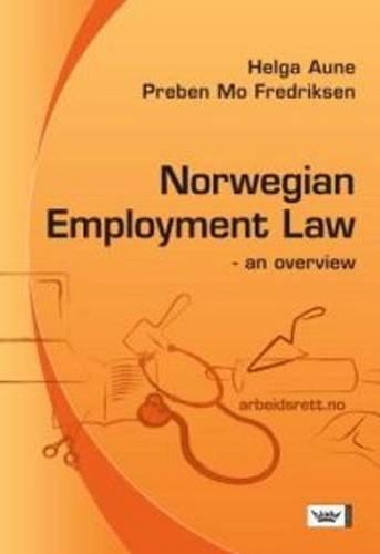 Norwegian Employment Law: An Overview