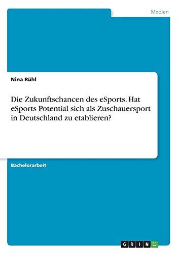 die zukunftschancen des esports hat esports potential sich als zuschauersport in deutschland zu etablieren - fortnite ps4 sprache andern