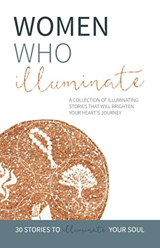 Womens Butler (Women Who Illuminate: A collection of illuminating stories that will brighten your heart's journey.)