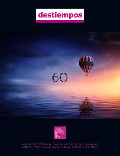 Revista Destiempos n 60 por Mariel  Reinoso Ingliso
