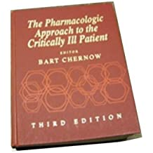 The Pharmacologic Approach to the Critically Ill Patient