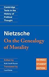 Nietzsche: 'On the Genealogy of Morality' (Cambridge Texts in the History of Political Thought)