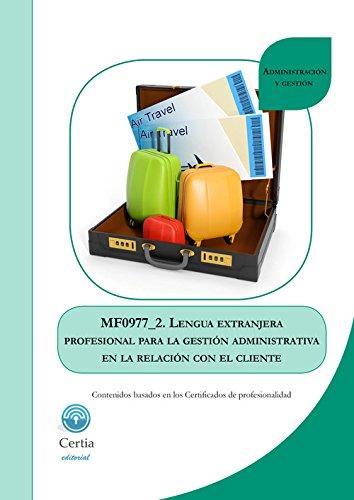 MF0977_2 LENGUA EXTRANJERA PROFESIONAL (INGLES) PARA LA GEST