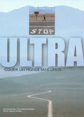 Ultra : Courir un monde sans limite par Yves-Marie Quemener, Bruno Poirier